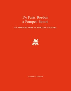 De Paris Bordon à Pompeo Batoni, Paris Tableau 2011