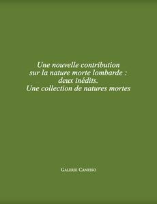 UNE NOUVELLE CONTRIBUTION SUR LA NATURE MORTE LOMBARDE: DEUX INÉDITS. UNE COLLECTION DE NATURES MORTES