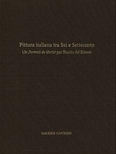 PITTURA ITALIANA TRA SEI E SETTECENTO. UN <i>PORTRAIT DE LÉVRIER</i> PAR BACCIO DEL BIANCO